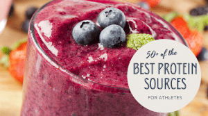 50+ Best Protein Sources for Athletes