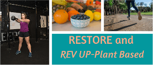 Restore and Rev Up - Plant Based